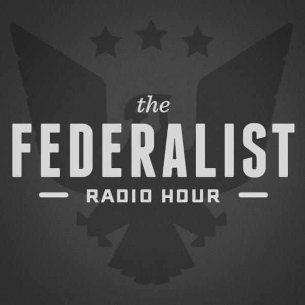 MEDIA ALERT: Laura Zorc on The Federalist Radio Hour